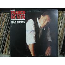 Lp Franco De Vita Não Basta Disco Promo Mix Single Novo
