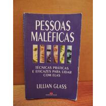 Livro Pessoas Maléficas Técnicas Para Lidar Lillian Glass