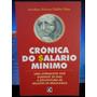 Livro: Dias, Arcelina H. Públio - Crônica Do Salário Mínimo