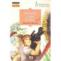 Câmera Na Mão, O Guarani Coração 2ª Edição Moacyr Scliar