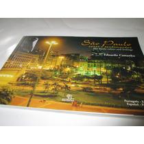 Livro Sao Paulo Cores E Sentimentos Eduardo Castanho R.055