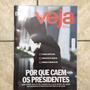 Revista Veja 2447 14/10/2015 Dilma Por Que Caem Presidentes