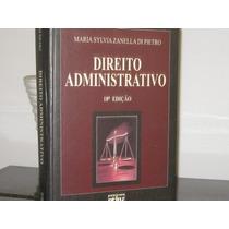 Direito Administrativo Maria Sylvia Zanella Pietro