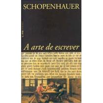 Livro A Arte De Escrever De Arthur Schopenhauer - Novo
