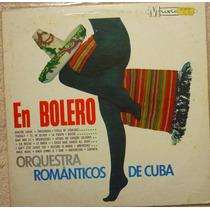 Vinil Orquestra Românticos De Cuba - En Boleros