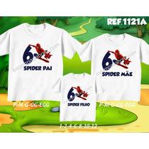 3 Camisetas Tal Pai Tal Mãe Tal Filha Homem Aranha Spider