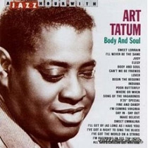 Cd / Art Tatum = Body And Soul - 23 Sucessos