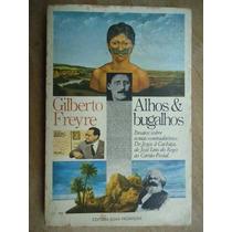 Livro - Alhos & Bugalhos - Gilberto Freire