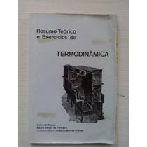 Termodinâmica - Resumo Teórico E Exercícios - Maiuri E Outro