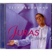 Cd Zeca Pagodinho - Juras De Amor - Novo***