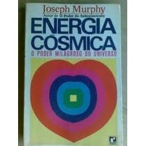 Livro Energia Cósmica Joseph Murphy Editora Record O Poder M