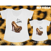 Kit Com 2 T-shirts Tal Mãe Tal Filha Sapatos De Onça Shoes