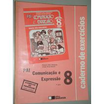 Livro Comunicação E Expressão - 8ª Série/1º Grau