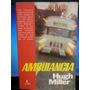 Livro: Miller, Hugh - Ambulância - Frete Grátis