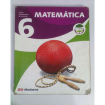 Livro Matematica, 6, Projeto Araribá - Editora Moderna,