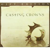 Cd/dvd Casting Crowns Gift Edition [eua] Novo Lacrado