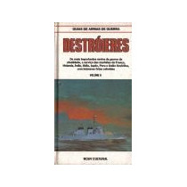 Guias De Armas De Guerra * Destróieres * Vol. Ii * 1986