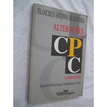 Livro - Alterações Do Cpc Comentado - 1997