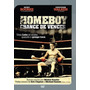 Homeboy - Chance De Vencer - Dvd - Mickey Rourke - Sam Gray