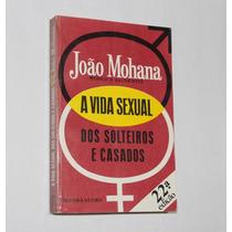 Livro - A Vida Sexual Dos Solteiros E Casados - Frete Grátis