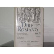 Direito Romano Vol. 1 José Carlos Moreira Alves