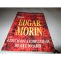 Livro Edgard Morim A Educaçao Izabel Crisitna Petraglia