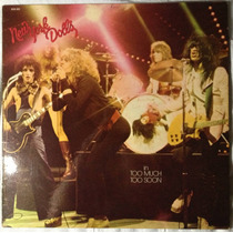 Lp New York Dolls - Too Much Too Soon C/ Encarte 1ªpren Punk