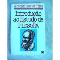 Introdução Ao Estudo De Filosofia -xavier Teles - 32ª Edição