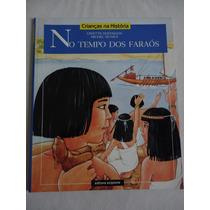 Livro No Tempo Dos Faraós - Editora Scipione