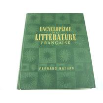 Livro Encyclopedie De La Litterature Française Jacques Natha