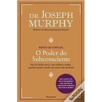 Livro O Poder Do Subconsciente Dr Joseph Murphy Nao Há Limit