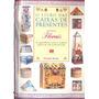 O Livro Das Caixas De Presentes - Motivos Florais