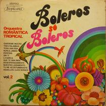 Vinil Orquestra Romântica Tropical - Boleros Só Boleros