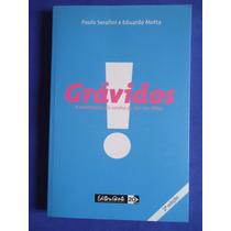 Livro - Grávidos - Paulo Serafini