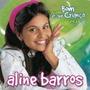 Cd Aline Barros - Bom É Ser Criança - Vol. 2 * Original