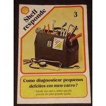 Revista Shell Responde Nº 3 - Anos 80/90