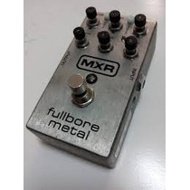 Pedal Mxr Fullbore Metal Distortion M 116 - Otimo Estado