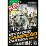 Revista Pôster Placar Botafogo Campeão Carioca 2013 Lacrada!