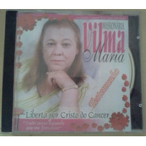 Cd Missionaria Vilma Maria Testemunho Liberta Por Cristo