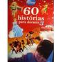 Livro 60 Histórias Para Dormir Vol.3 Compreja Me