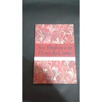 Seu Ibrahim E As Flores Do Corão - Eric Emmanuel Schimitt