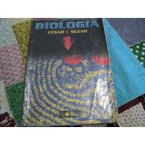 Biologia Vol 1 - César E Sezar - Ed Saraiva