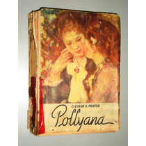 Livro Pollyanna - Eleanor H. Porter (tradução M. Lobato)