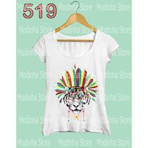 Camiseta Blusa Tshirt Feminina Tigre Cocar Indio Moda Look