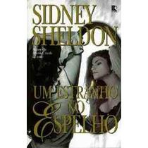 Livro Um Estranho No Espelho Sidney Sheldon