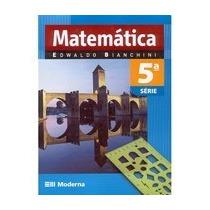 Livro Matemática Quinta Serie Sexto Ano Edwaldo Bianchini Ed