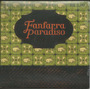Cd Fanfarra Paradiso - 2008 - Ep Com 5 Faixas - Lacrado