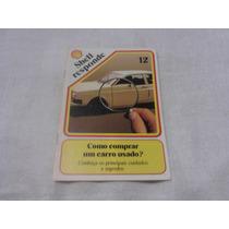 Shell Responde Nº 12 - Como Comprar Um Carro Usado?