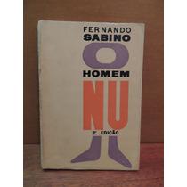 Livro O Homem Nu Fernando Sabino 2ª Edição