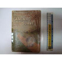 Cartilha Caminho Suave 1º Livro - 1964 - Branca A. De Lima